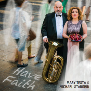 "Mary Testa and Michael Starobin ""Have Faith"""