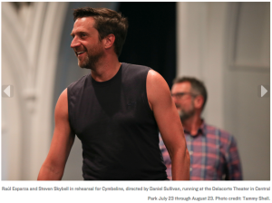 Raúl Esparza and Steven Skybell in rehearsal for Cymbeline, directed by Daniel Sullivan, running at the Delacorte Theater in Central Park July 23 through August 23. Photo credit: Tammy Shell.